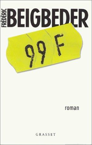 99 Francs - Frederic Beigbeder