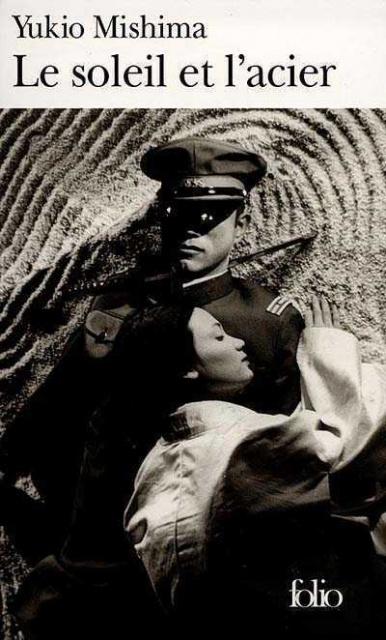 Le Soleil et l'Acier - Yukio Mishima