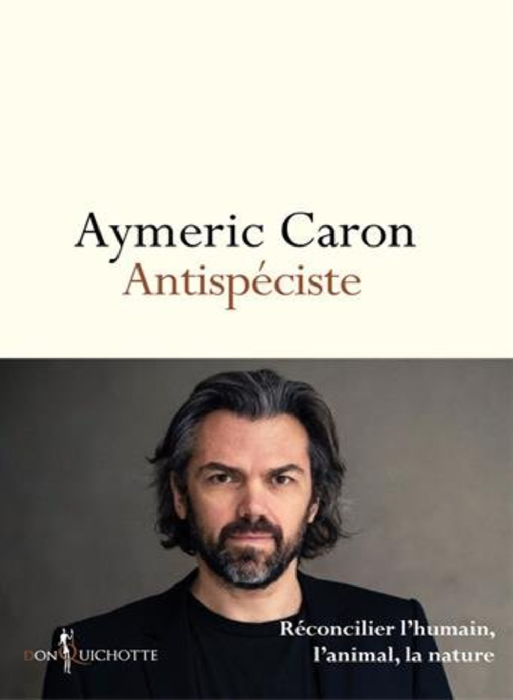 Antispéciste - Aymeric Caron 2016