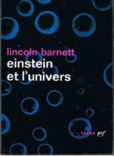 Barneet Lincoln - Einstein et l'univers