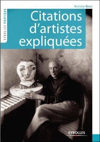 Citations d'artistes expliquées : La voix des créateurs, les voies de la création
