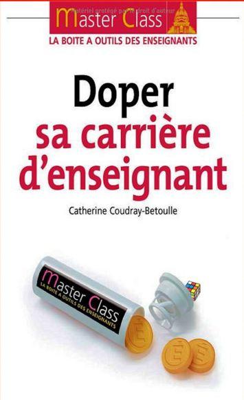 télécharger Catherine Coudray-Betoulle - Doper sa carrière d'enseignant