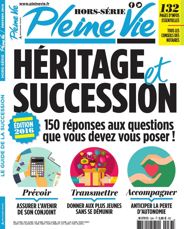 Pleine Vie Hors-Série N°33 - Edition 2016