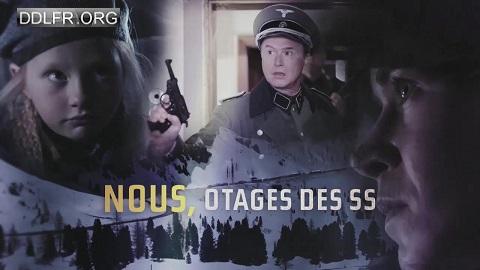 telecharger Nous, otages des SS HDTV 720p