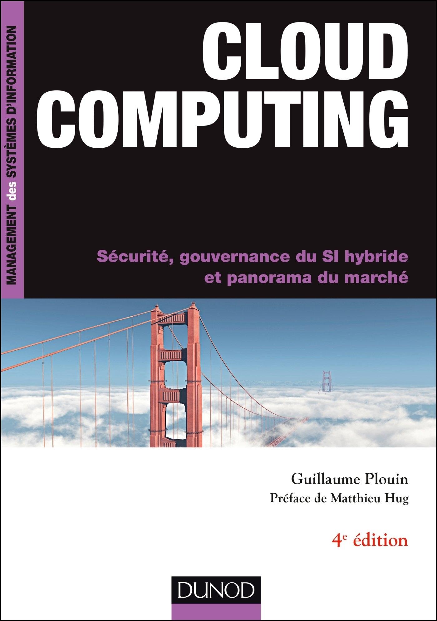 Cloud computing : Sécurité gouvernance du SI hybride et panorama du marché