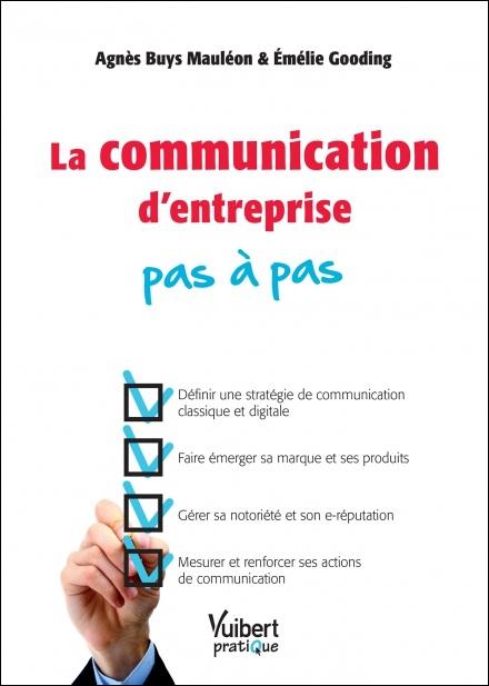 La communication d'entreprise pas à pas