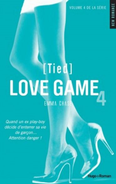 Love Game - Tome 4 - Tied - Emma Chase
