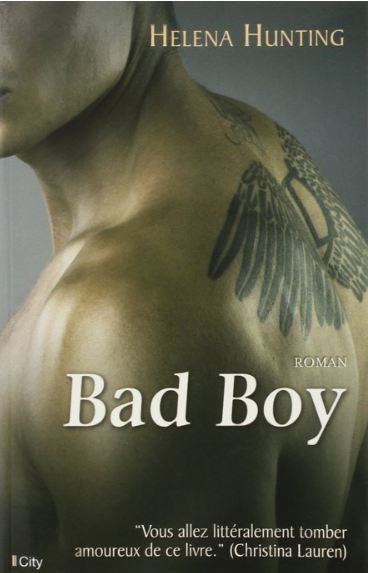 Clipped Wings, tome 1 - Bad Boy - Hunting, Helena