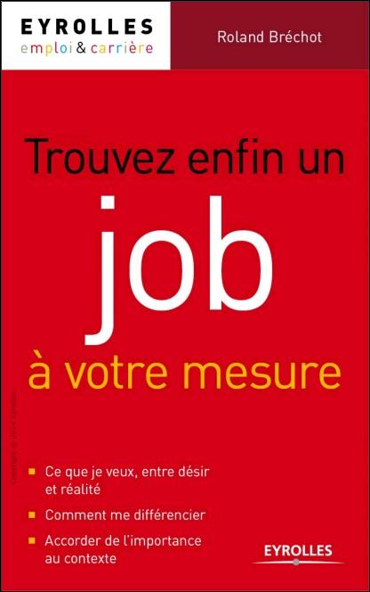 Trouver enfin un job à votre mesure