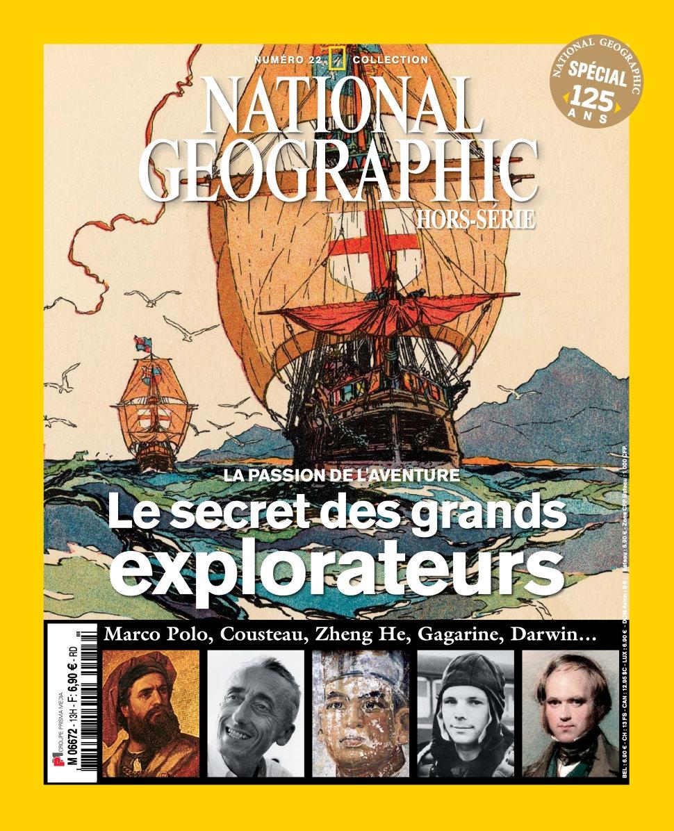 National Géographic Hors-Série Collection No.22 - Le Secret des grands explora