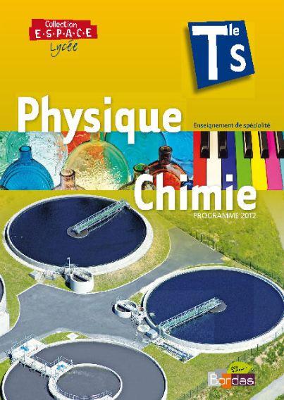 télécharger Physique chimie Tle s Collection ESPACE ed Bordas