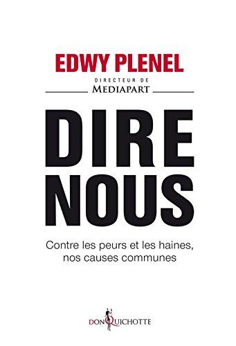 Dire Nous - Edwy Plenel.2016