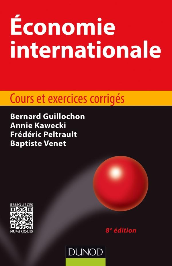 Économie internationale : Cours et exercices corrigés