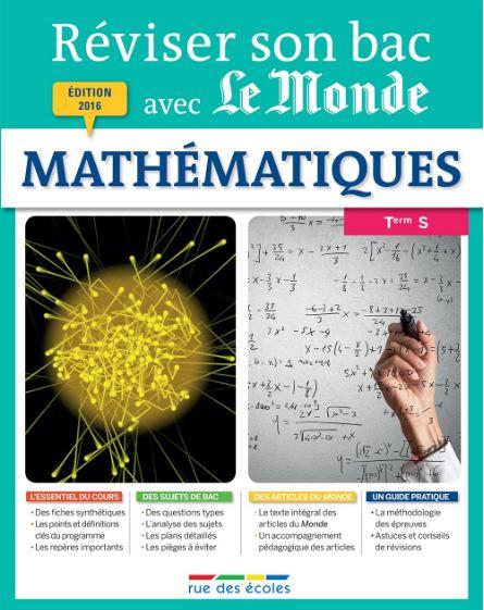 Réviser son bac avec Le Monde : Mathématiques TS
