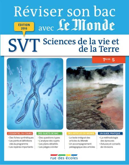 Réviser son bac avec Le Monde Sciences De La Vie Et De La Terre TS