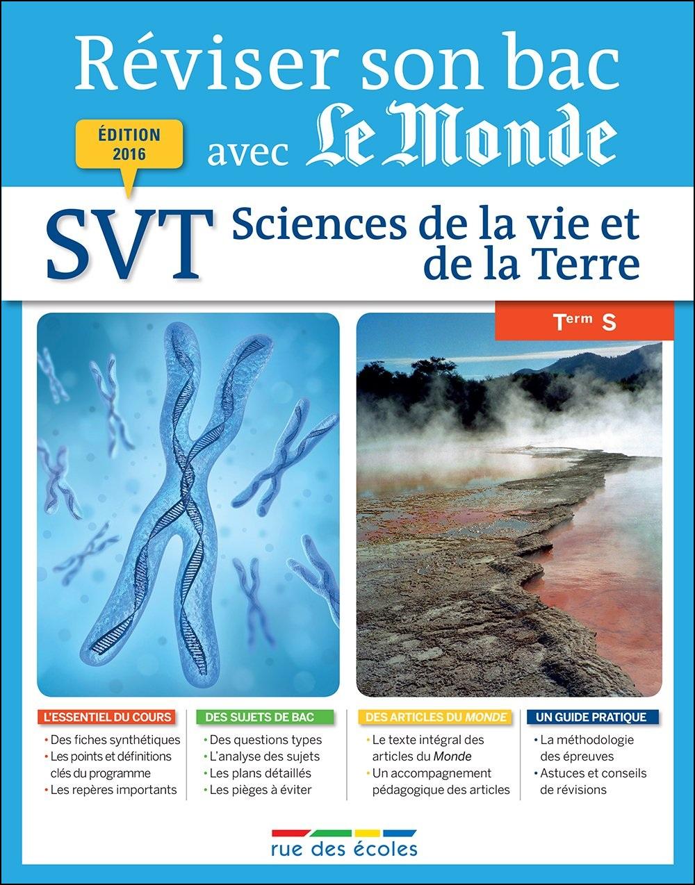 Réviser son bac avec Le Monde : Science de la Vie et de la Terre TS