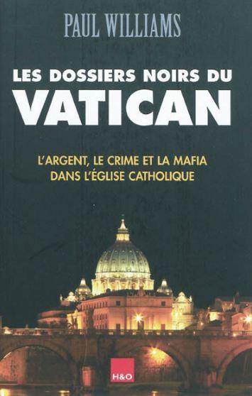 Les Dossiers Noirs du Vatican - P. Williams