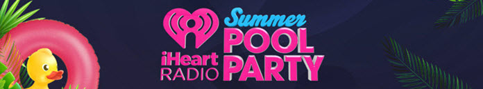 Poster for iHeartRadio Summer Pool Party