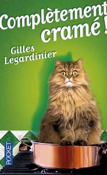 Gilles Legardinier - Compl�tement cram�