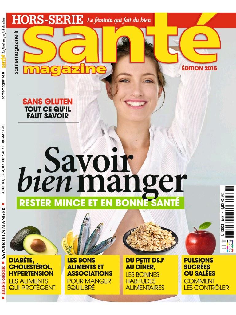 Santé magazine Hors-Série N°10 - Savoir Bien Manger