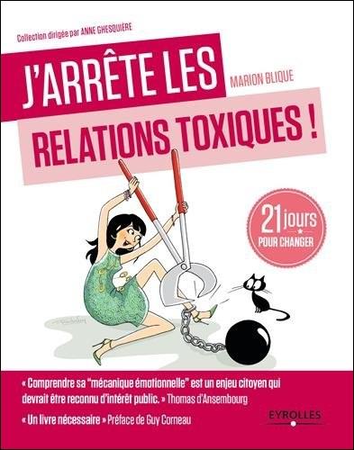 télécharger J'arrête les relations toxiques : 21 jours pour changer
