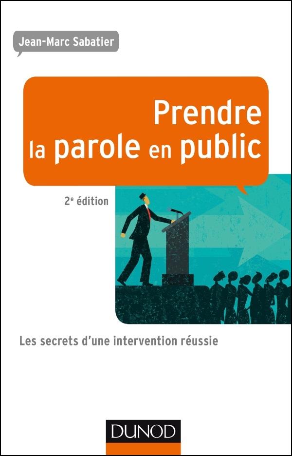 Prendre la parole en public : Les secrets d'une intervention réussie