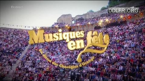 Musiques en fête Depuis les Chorégies d'Orange HDTV