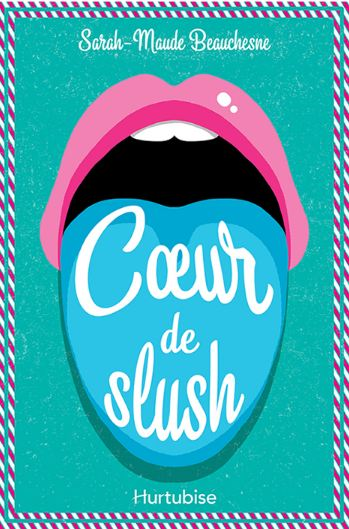 Beauchesne Sarah Maude - Coeur de Slush