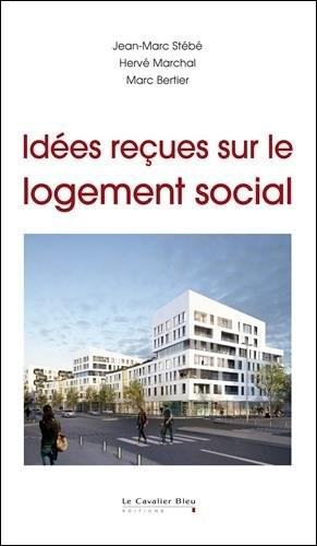 télécharger Idées reçues sur le logement social
