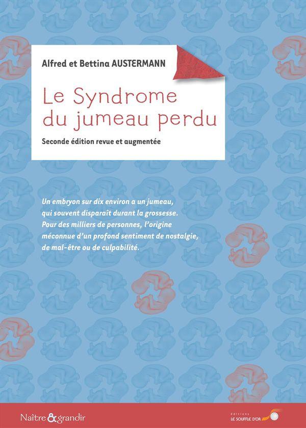 télécharger Le syndrome du jumeau perdu : témoignages : Sur la voie de la résilience