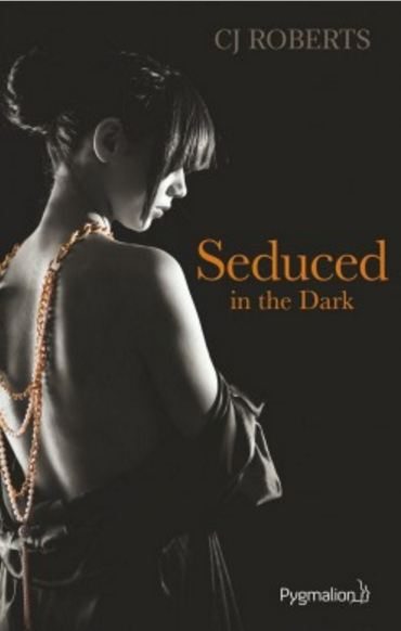 The Dark Duet - T2 - Seduced in the Dark - RobertsC.J