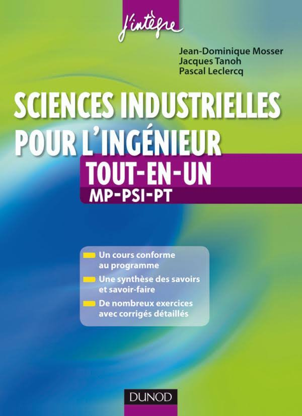 télécharger Sciences industrielles pour l'ingénieur tout-en-un 2e année MP, PSI, PT : Cours et exercices corrigés