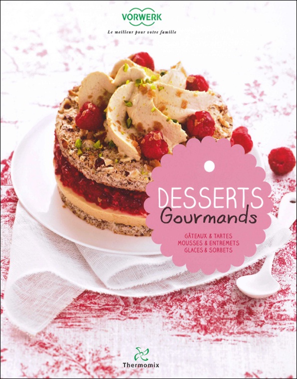 Thermomix : Dessert Gourmands