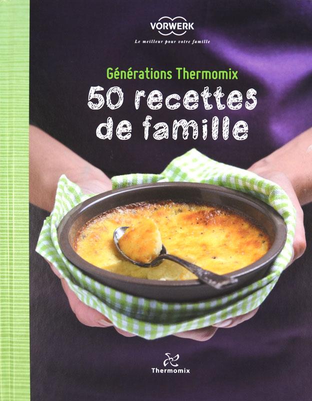 Thermomix : 50 recettes de famille