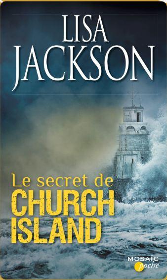 Lisa Jackson - Le secret de Church Island (2016)