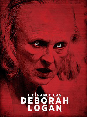 L'étrange cas Deborah Logan french dvdrip uptobox torrent 1fichier streaming