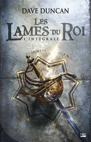 Dave Duncan - Les Lames du roi (3 tomes)