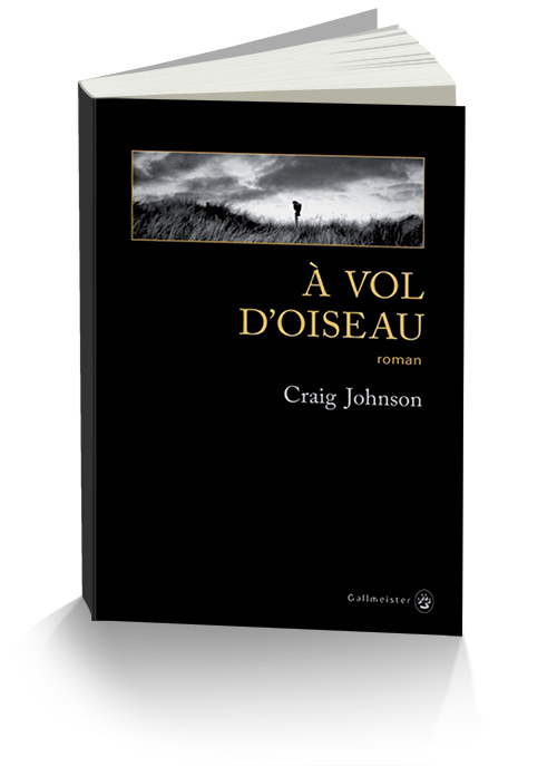 Craig Johnson - À vol d'oiseau (2016)