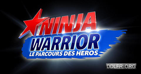 Ninja Warrior le parcours des héros uptobox torrent streaming 1fichier uploaded