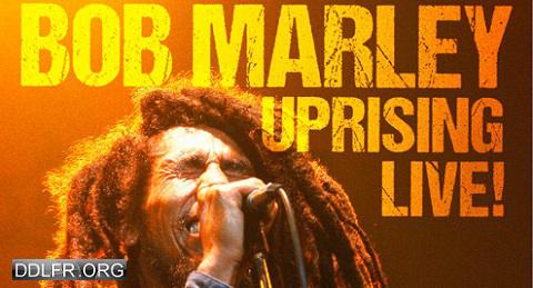 Bob Marley : «Uprising» Live ! HDTV 720p