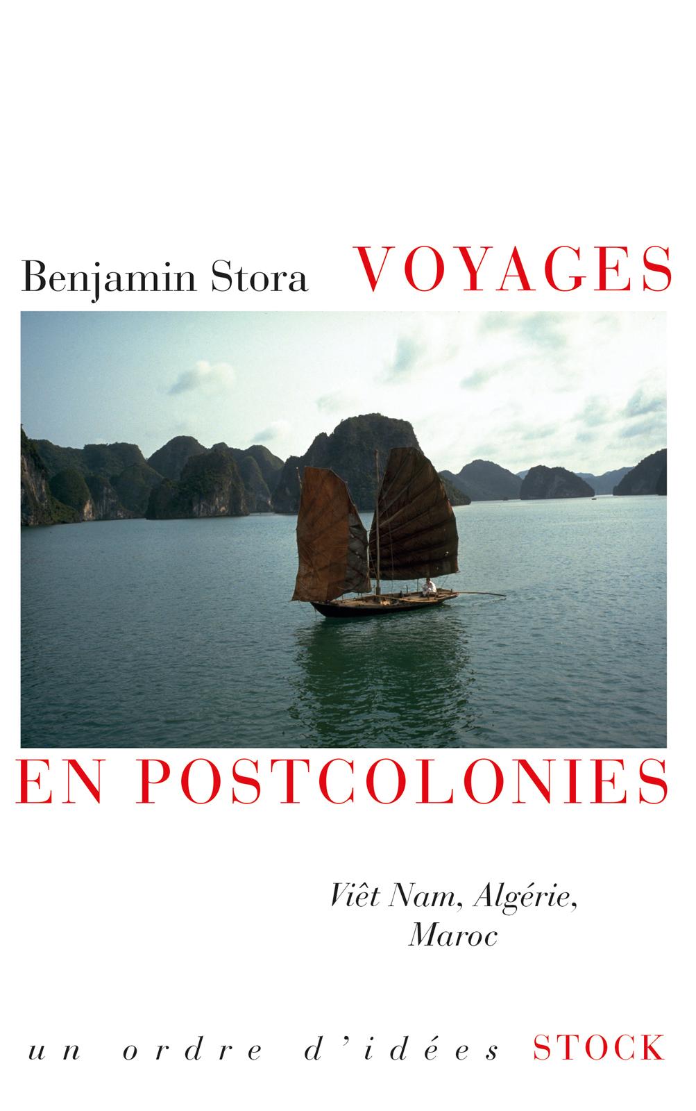 Voyages en postcolonies de Benjamin Stora