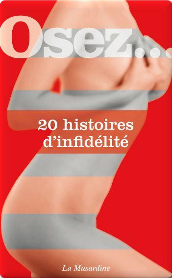 télécharger Collectif - Osez 20 histoires d'infidelite
