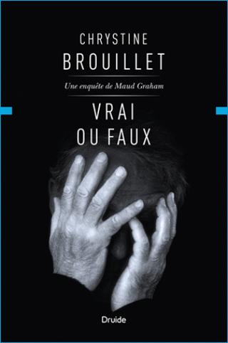 Brouillet Chrystine-Vrai ou faux (2016)