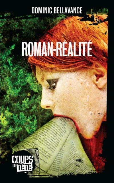 Roman Réalité - Dominic Bellavance