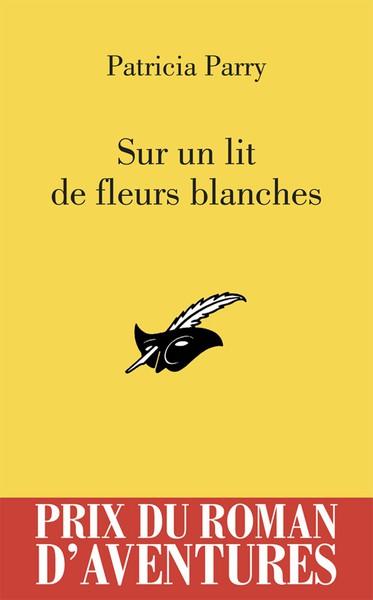 Sur Un Lit De Fleurs Blanches - Patricia Parry