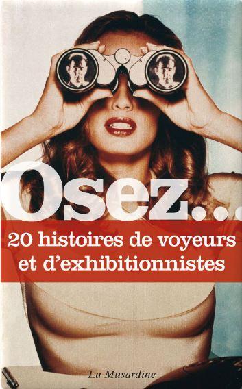télécharger Osez 20 histoires de voyeurs et d'exhibitionnistes