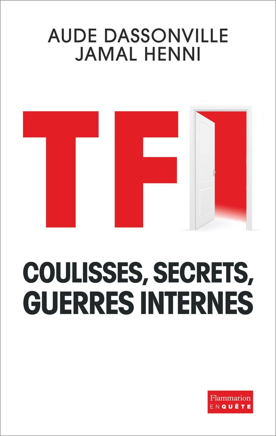 TF1 - Coulisses, secrets, guerres internes de Aude Dassonvill et Jamal Henni