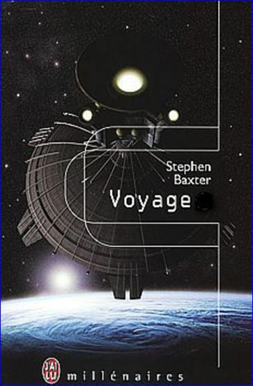 Baxter, Stephen - Voyage [T1, T2 en 1 Vol]