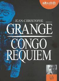 Jean Christophe GRANGÉ - CONGO REQUIEM