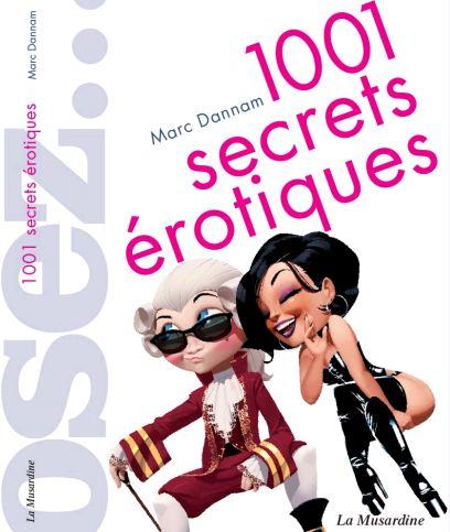 télécharger Osez... 1001 Secrets érotiques